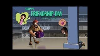 Chorr Police - HAPPY FRIENDSHIP DAY!!!