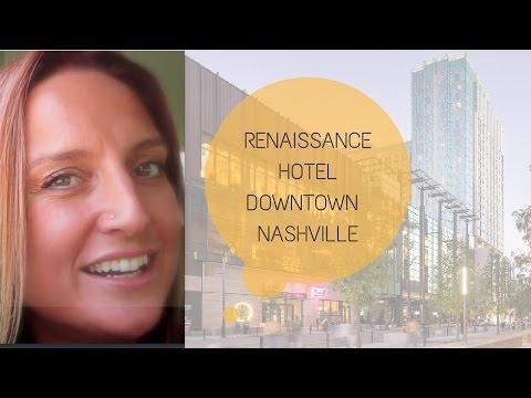 ROOM TOUR RENAISSANCE HOTEL DOWNTOWN NASHVILLE