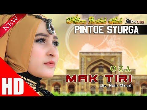 O Z A - MAK TIRI ( Qasidah Aceh Pintoe Syurga ) HD Video Quality 2017.