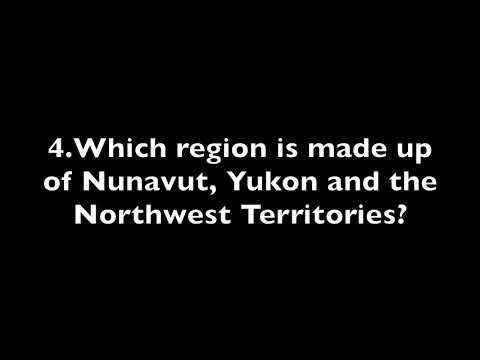The Regions of Canada - Part 1- Canadian Citizenship Exam Questions 2017