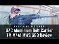 UAC Aluminium Bolt Carrier TM M4A1 MWS GBB Review