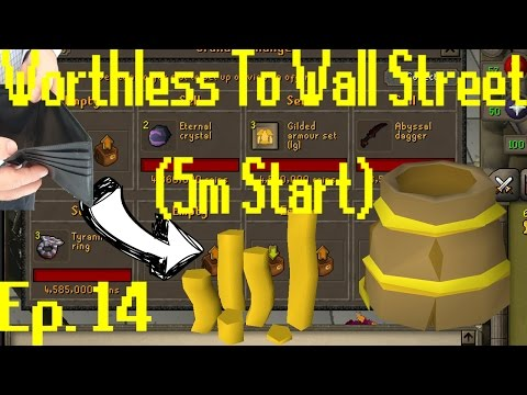Worthless to Wall Street Ep 14!! THE BUCKET HELM (G) [OSRS Merching] [5M Start]