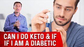 Can I Do Keto & Intermittent Fasting If I am a Diabetic on Metformin and Insulin?