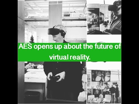 AES opens up about the future of virtual reality.