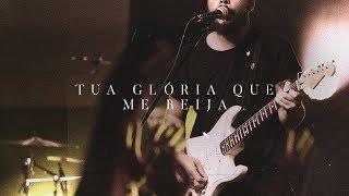 Tua Glória Que Me Beija (Ao Vivo) | Central 3