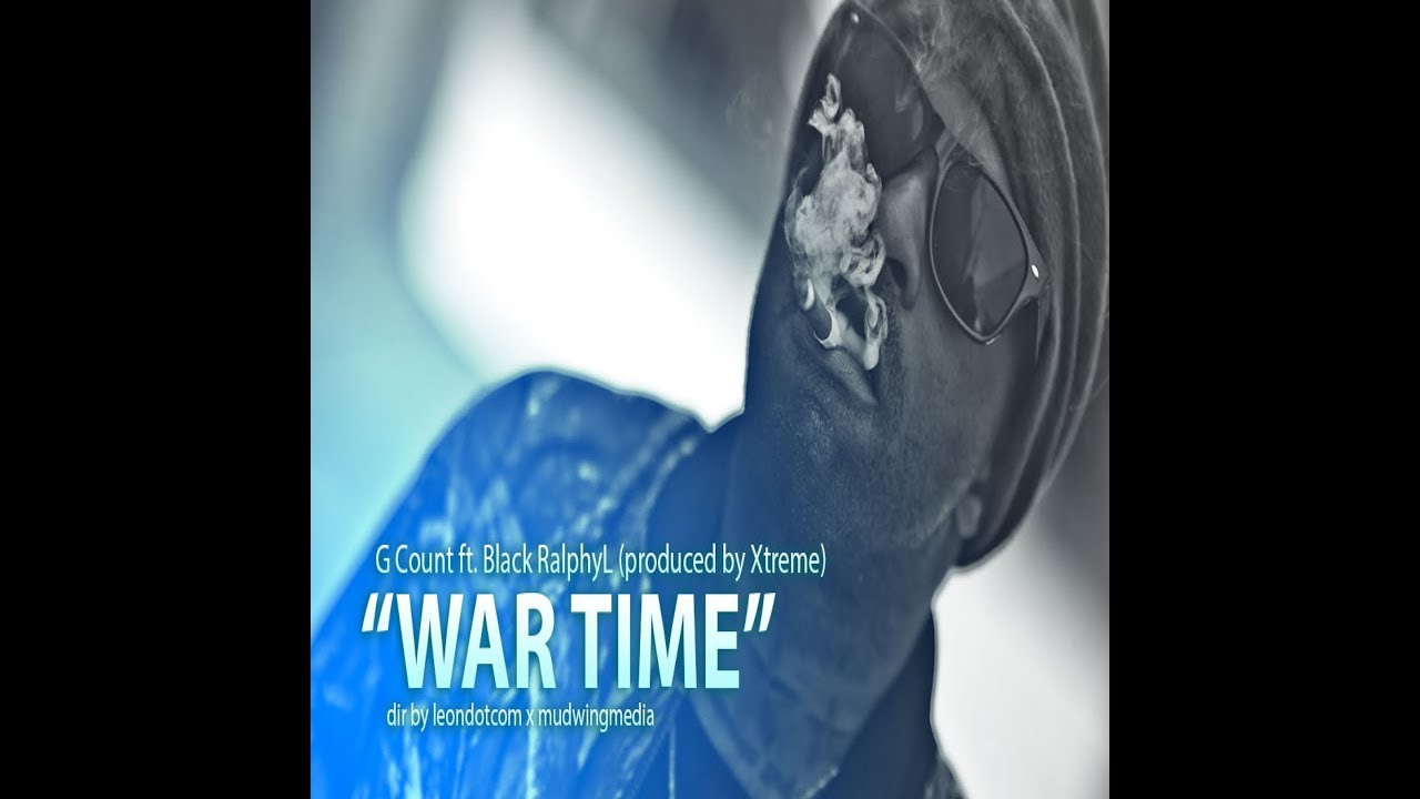 g-count-war-time-feat-black-ralphy