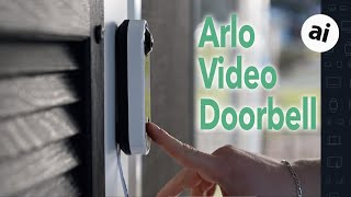 Review: Arlo Video Doorbell Is Better Than Ring