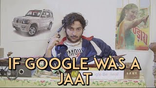 If Google Was a Jaat | Harsh Beniwal