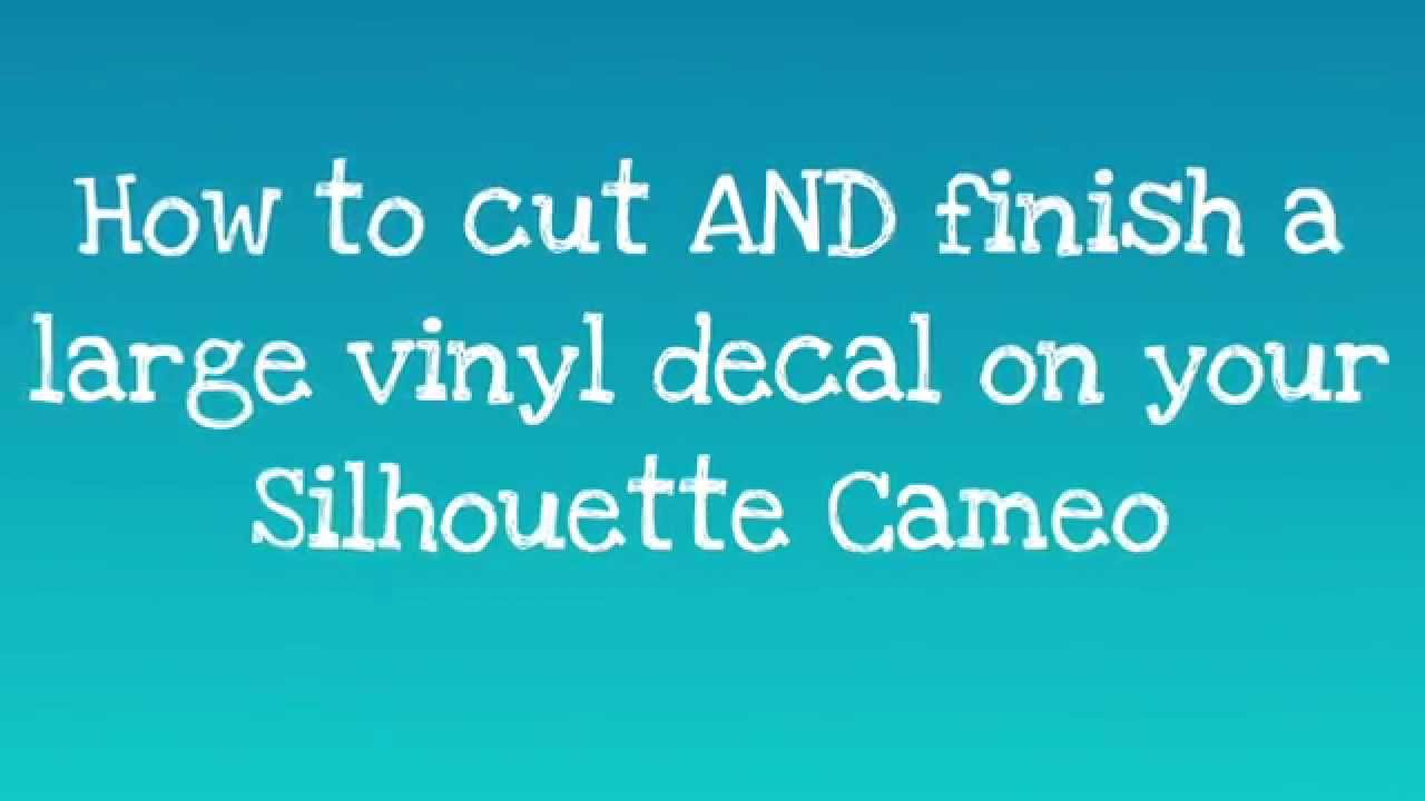 Big Decals On Silhouette Cameo YouTube - How to make vinyl wall decals with silhouette cameo