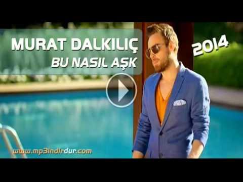 Murat Dalkılıç    Bu Nasıl Aşk