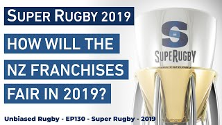 How will the New Zealand Sides Fair in Super Rugby in 2019