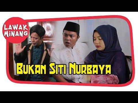 Bukan siti Nurbaya #LawakMinang57