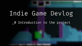 Indie Game Devlog   Episode 0   An introduction to Viakin the roguelike platformer