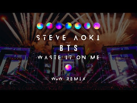 Steve Aoki Feat. BTS - Waste It On Me (W&W Remix) [Official Music Video]