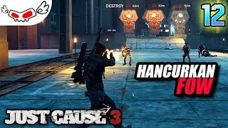 Ngancurin FOW   Just Cause 3 Indonesia #12