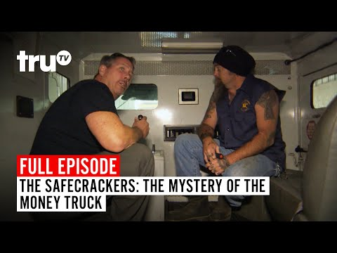 The Safecrackers | FULL EPISODE: The Mystery Of The Money Truck | TruTV