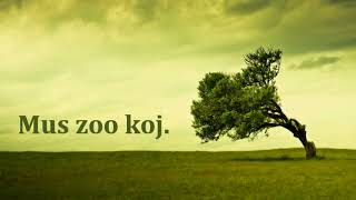 Hmoob song - lightofday ft Sua Yang Mus Zoo Koj