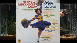 Sweetheart Of Sigma Chi = Hail The Victors = Mormon Tabernacle Choir