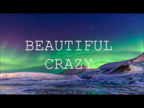 LUKE COMBS - BEAUTIFUL CRAZY (HD LYRICS)