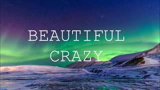 LUKE COMBS - BEAUTIFUL CRAZY (HD LYRICS)