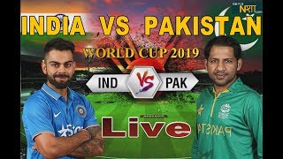 INDIA VS PAKISTAN  LIVE CRICKET MATCH 2019 | Live Streaming | Scores and Commentary