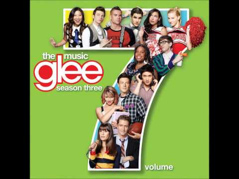 Glee Volume 7 - 01. You Can't Stop The Beat