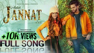 Jannat Mil Gayi (Full Song ) Aatish New Punjabi Song 2017-18 By RamaniJi Technical