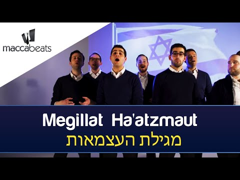 The Maccabeats - Megillat Ha'atzmaut - מגילת העצמאות - Yom Ha'atzmaut
