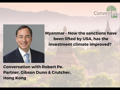 Myanmar - Investment climate post sanctions.