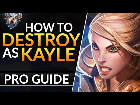 The ULTIMATE Kayle Guide: BEST Tips To CARRY HARD And Rank Up | League Of Legends Top Lane Guide