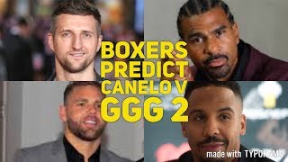 BOXERS PREDICT #CANELOGGG2 | WARD, FROCH, HAYE, SAUNDERS, KHAN, ANDRADE, PORTER, ROACH + MANY MORE!