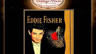 Eddie Fisher -- Am I Wasting My Time On You (VintageMusic.es)