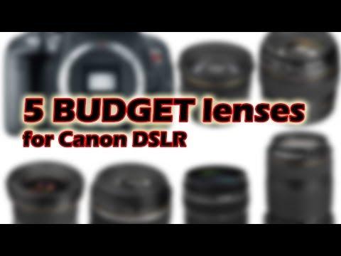 Top 5 Budget Lenses For Canon DSLR