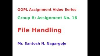 OOPL المجموعة ب: مهمة رقم 16 ملف إنشاء كتابة, قراءة, إغلاق
