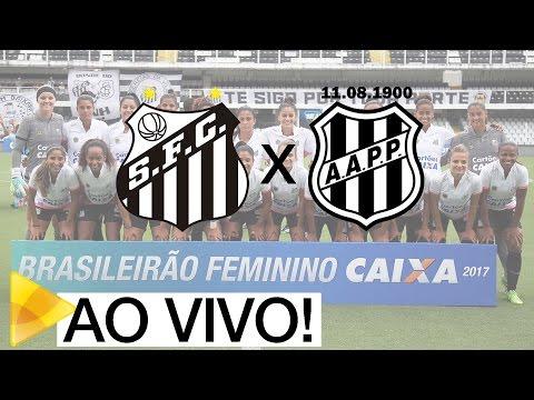 Sereias da Vila 3 x 0 Ponte Preta | AO VIVO | Brasileirão (26/03/17)