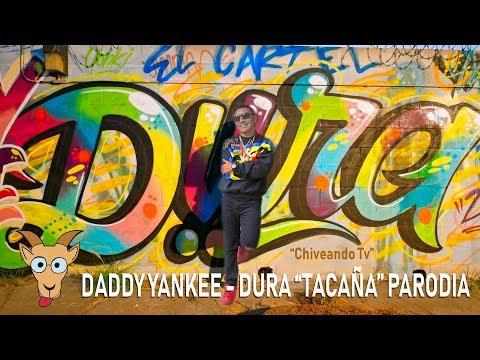 Dura - Daddy Yankee (Tacaña - parodia)