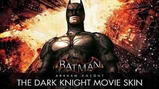 Batman: Arkham Knight - The Dark Knight Movie Skin