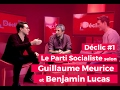 Declic 1 le parti socialiste guillaume meurice et benjamin lucas mp3