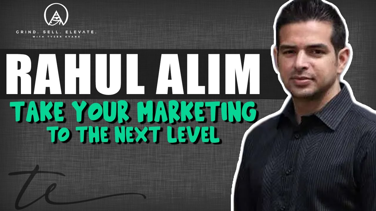Download How to Take Your Marketing to the Next Level - w/Rahul Alim