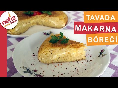 Tavada Makarna Böreği - Börek Tarifleri - Nefis Yemek Tarifleri