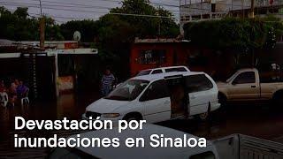 Fuertes lluvias en Sinaloa provocan muertes y pérdidas - En Punto con Denise Maerker