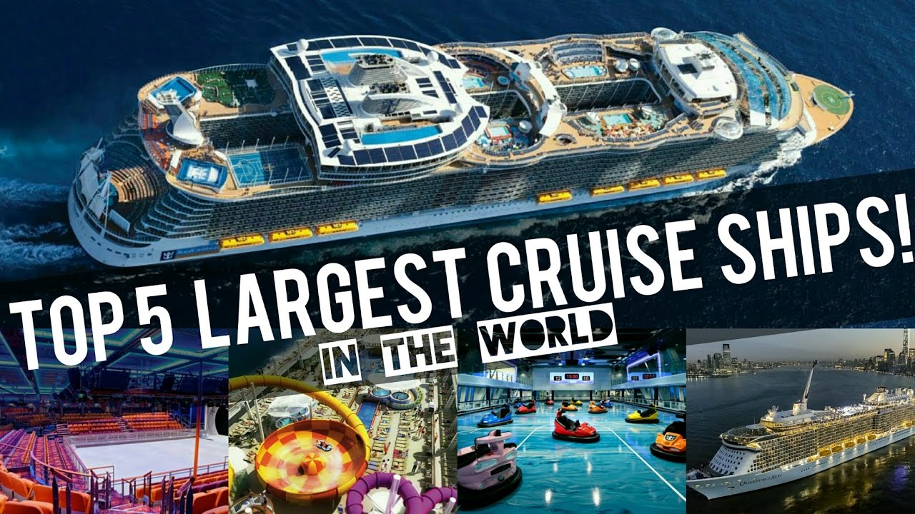 Top 5 biggest cruise ships in the world youtube for Best us cruise lines