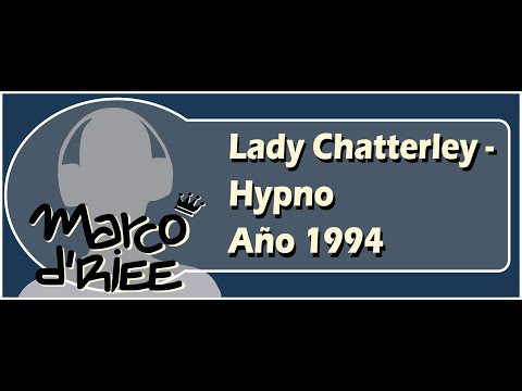 Lady Chatterley - Hypno - 1994