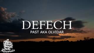 DEFECH - PAST AKA OLVIDAR (PROD SCENO)