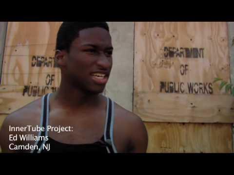 InnerTube Project: Ed Williams - Camden, New Jersey