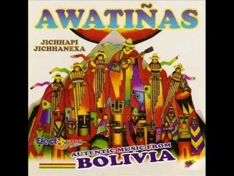 AWATIÑAS ... nevado Chacaltaya Bolivia (estreno 2010)