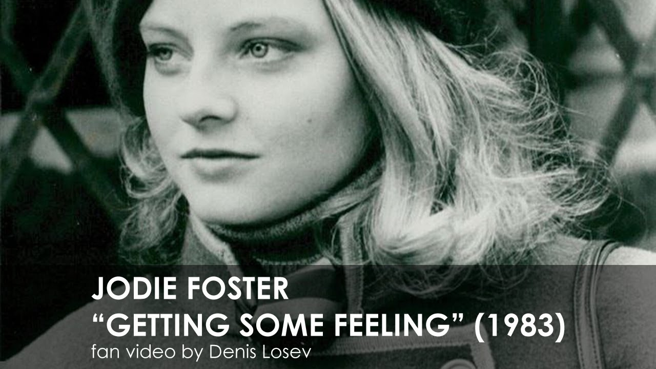 Download Jodie Foster - Getting Some Feeling (1983)