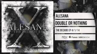 Watch Alesana Double Or Nothing video
