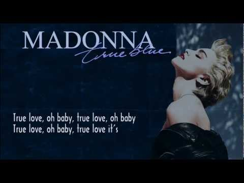 Madonna - True Blue (with Lyrics on Screen)