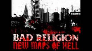 Bad Religion - Adam's Atoms + Sorrow + Dearly Beloved